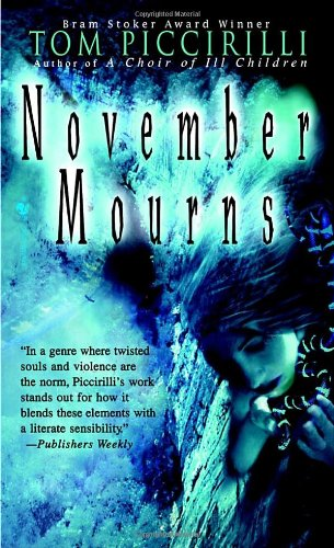 November Mourns (Bantam Spectra) - Tom Piccirilli