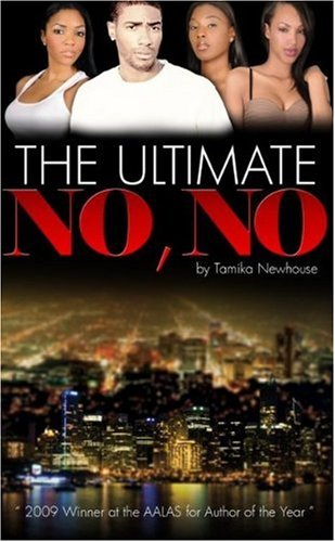 The Ultimate NO NO (Delphine Publications Presents) - Tamika Newhouse