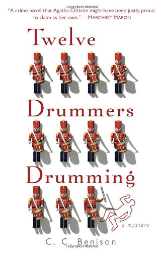 Twelve Drummers Drumming: A Father Christmas Mystery - C. C. Benison