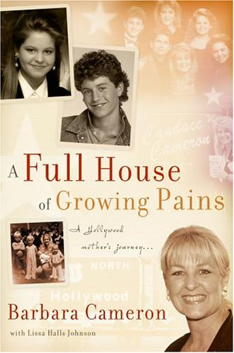 Full House of Growing Pains, A - Barbara Cameron, Lissa Halls Johnson