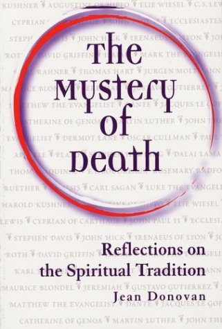 The Mystery of Death: Reflections on the Spiritual Tradition - Jean Donovan