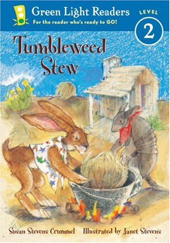 Tumbleweed Stew (Green Light Readers Level 2) - Susan Stevens Crummel
