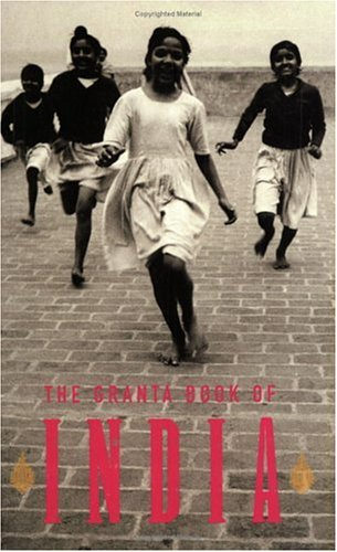 The Granta Book of India - Ian Jack