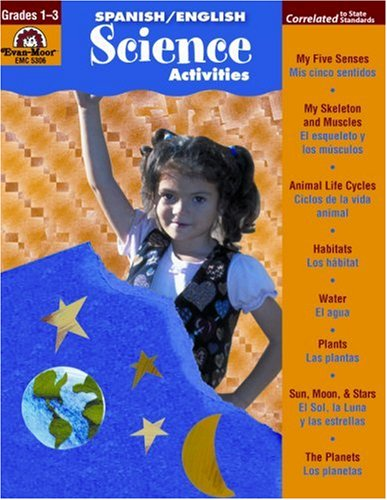Spanish / English Science Activities, Grades 1-3 - Evan Moor