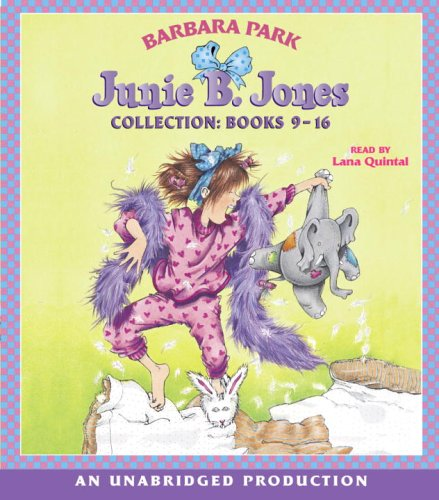 Junie B. Jones Audio Collection, Books 9-16 - Barbara Park