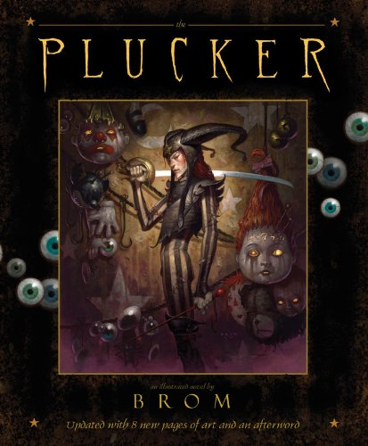 The Plucker: An Illustrated Novel by Brom - Brom