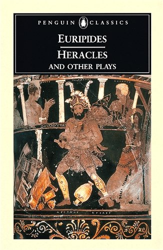 Heracles and Other Plays (Penguin Classics) - Euripides