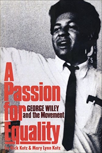 A Passion for Equality: George Wiley and the Movement - Nick Kotz; Mary Lynn Kotz
