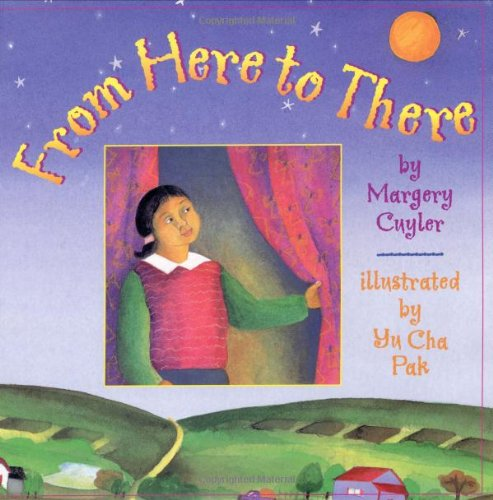 From Here to There - Margery Cuyler