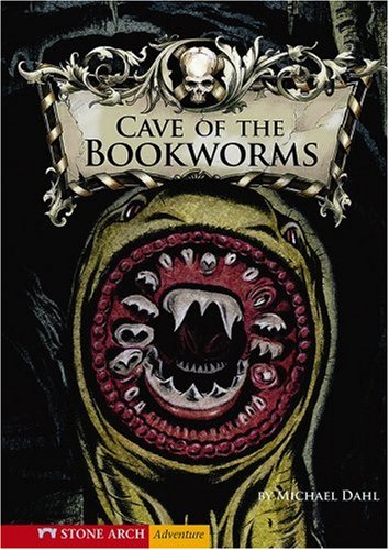Cave of the Bookworms (Library of Doom) - Michael Dahl
