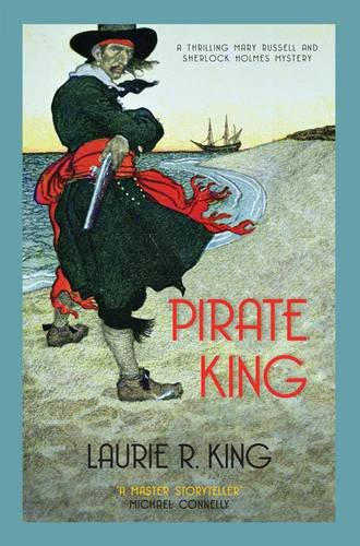 Pirate King (Mary Russell  &  Sherlock Holmes) - Laurie R. King