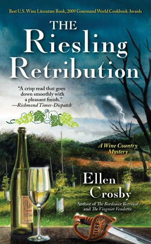 The Riesling Retribution: A Wine Country Mystery (Wine Country Mysteries) - Ellen Crosby