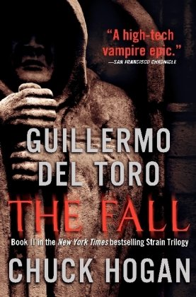 The Fall - Guillermo Del Toro; Chuck Hogan