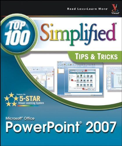 Microsoft Office PowerPoint 2007: Top 100 Simplified Tips  &  Tricks - Paul McFedries