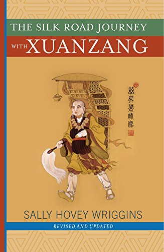 The Silk Road Journey With Xuanzang - Sally Hovey Wriggins