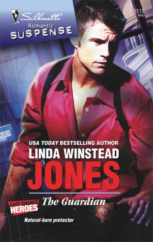 The Guardian (Silhouette Romantic Suspense) - Linda Winstead Jones