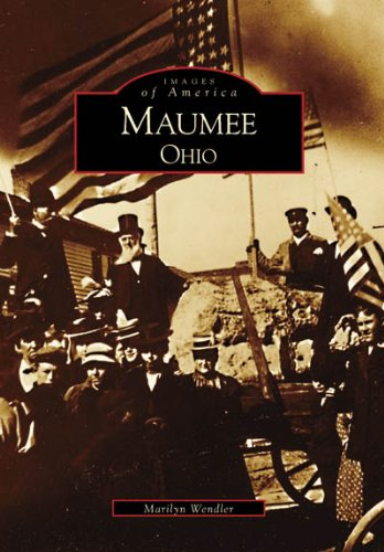 Maumee  (OH)  (Images of America) - Marilyn Wendler