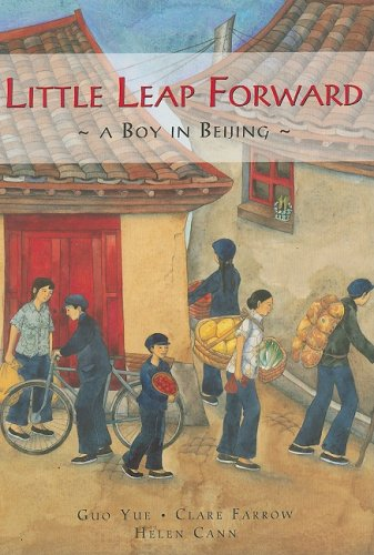 Little Leap Forward: A Boy in Beijing - Guo Yue; Clare Farrow