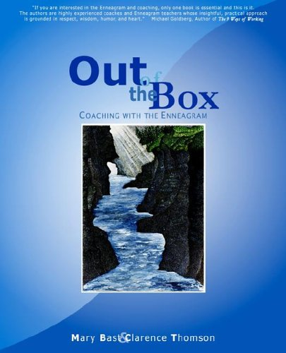 Out of the Box: Coaching with the Enneagram - Mary Bast; Clarence Thomson