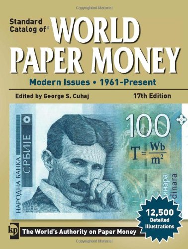 Standard Catalog of World Paper Money: Modern Issues 1961 - Present (Standard Catalog of World Paper Money: Vol.3: Modern Issues) - George S. Cuhaj
