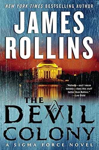 The Devil Colony: A Sigma Force Novel - James Rollins