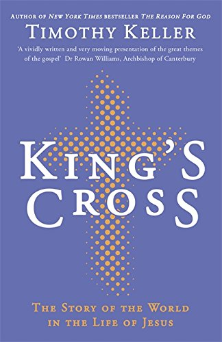 King's Cross - Timothy J. Keller