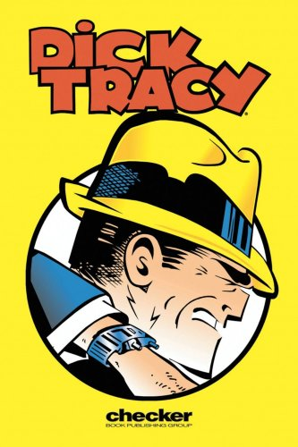 Dick Tracy: The Collins Casefiles, Vol. 1 (Dick Tracy: the Collins Casefiles (Graphic Novels)) - Max Allan Collins; Chester Gould