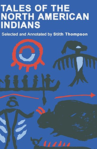 Tales of the North American Indians (A Midland Book) - Stith Thompson