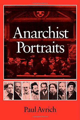Anarchist Portraits - Paul Avrich