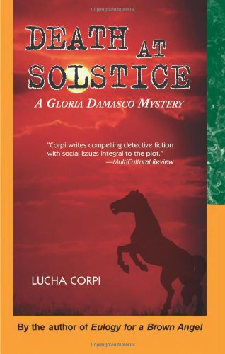 Death at Solstice: A Gloria Damasco Mystery - Lucha Corpi