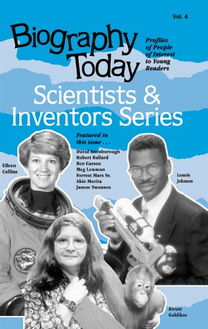 Biography Today Scientists and Inventors: Profiles of People of Interest to Young Readers (Biography Today Scientists and Inventors Series) - Laurie Lanzen Harris; Cherie D. Abbey