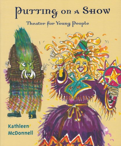 Putting on a Show - Kathleen McDonnell