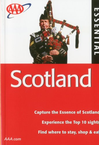 AAA Essential Scotland (AAA Essential Guides: Scotland) - Hugh Taylor; Moira McCrossan