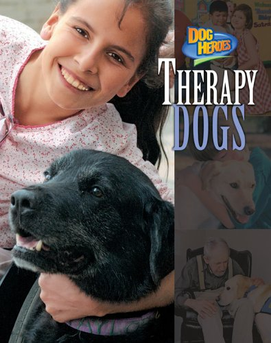 Therapy Dogs (Dog Heroes) - Linda Tagliaferro