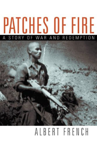 Patches of Fire: A Story of War and Redemption - Albert French