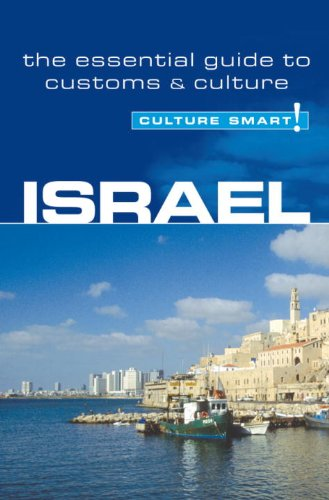 Israel - Culture Smart!: the essential guide to customs  &  culture - Jeffrey Geri