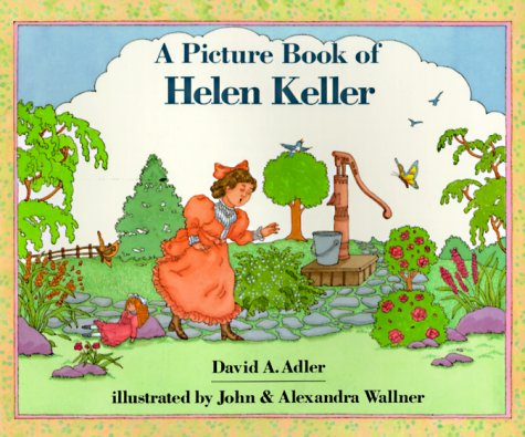 A Picture Book of Helen Keller (Picture Book Biographies) - David A. Adler, John Wallner