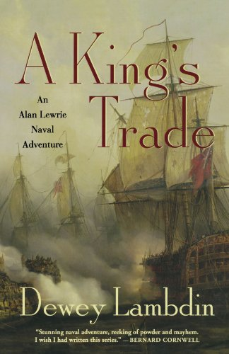 A King's Trade: An Alan Lewrie Naval Adventure (Alan Lewrie Naval Adventures) - Dewey Lambdin