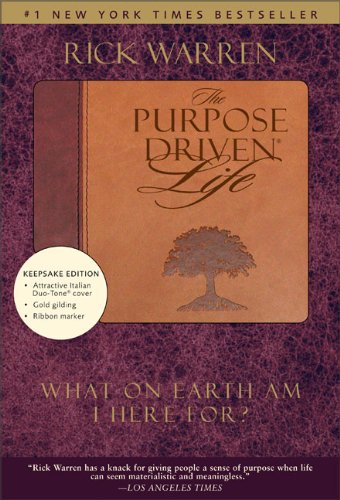 The Purpose Driven Life, Duo Tone Keepsake Edition - Rick Warren