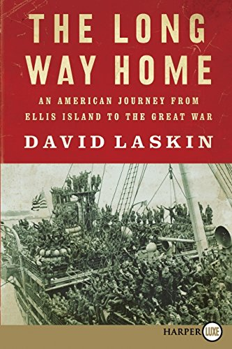 The Long Way Home LP: An American Journey from Ellis Island to the Great War - David Laskin