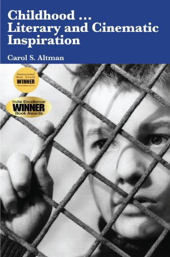 Childhood...Literary and Cinematic Inspiration - Carol S. Altman