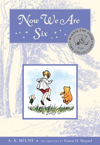 Now We Are Six Deluxe Edition (Winnie-the-Pooh) - A.A. Milne