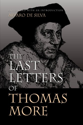 The Last Letters of Thomas More - Thomas More