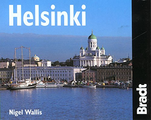 Helsinki: The Bradt City Guide (Bradt Mini Guide) - Nigel Wallis