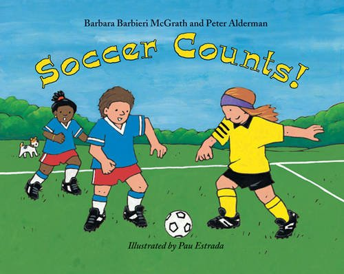 Soccer Counts! - Barbara Barbieri McGrath; Peter Alderman