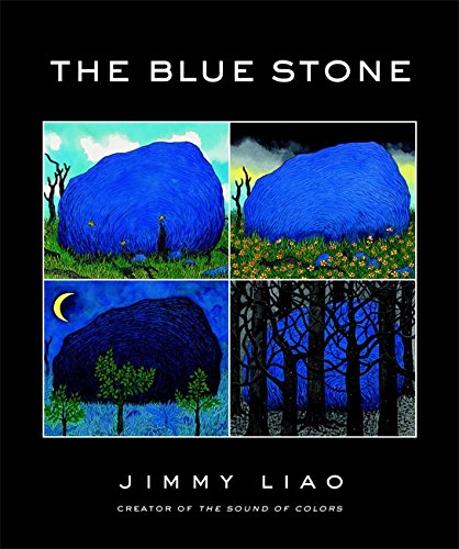 The Blue Stone: A Journey Through Life - Jimmy Liao