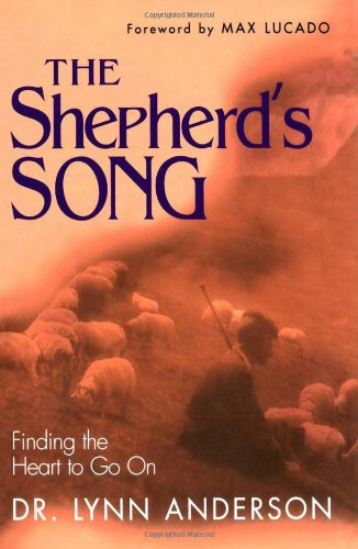 The Shepherd's Song - Dr. Lynn Anderson Dr.