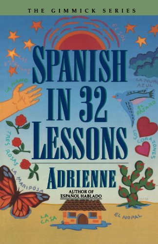 Spanish in 32 Lessons (Gimmick) - Adrienne