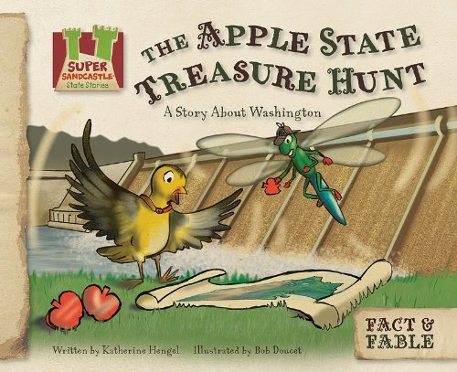Apple State Treasure Hunt: A Story about Washington (Fact  &  Fable: State Stories Set 3) - Katherine Hengel