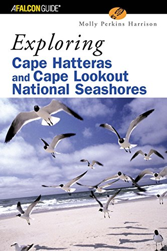 Exploring Cape Hatteras and Cape Lookout National Seashores (Exploring Series) - Molly Harrison